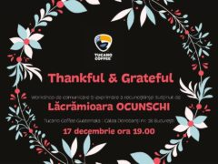 Thankful & Grateful @Tucano Coffee pe Calea Dorobanți nr. 18