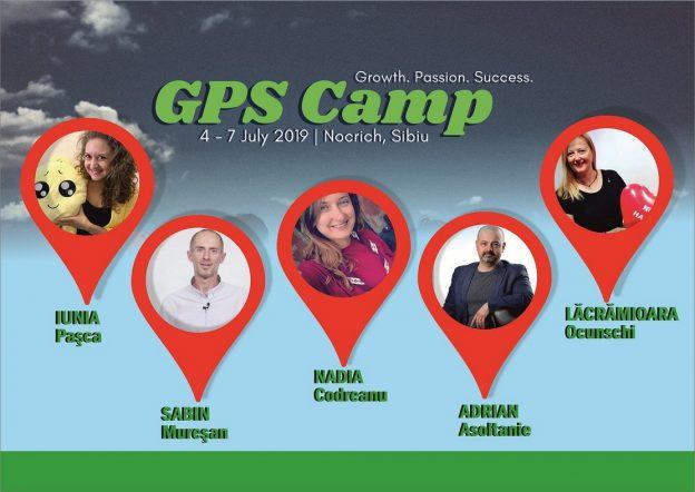 GPS Camp Team Trainers: Lacramioara Ocunschi, Sabin Mureşan, Iunia Paşcă, Adrian Asoltanie, Nadia Codreanu